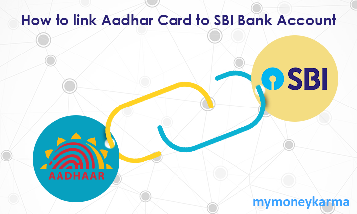 How to link Aadhar Card to SBI Bank Account